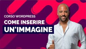Come inserire un'immagine in WordPress