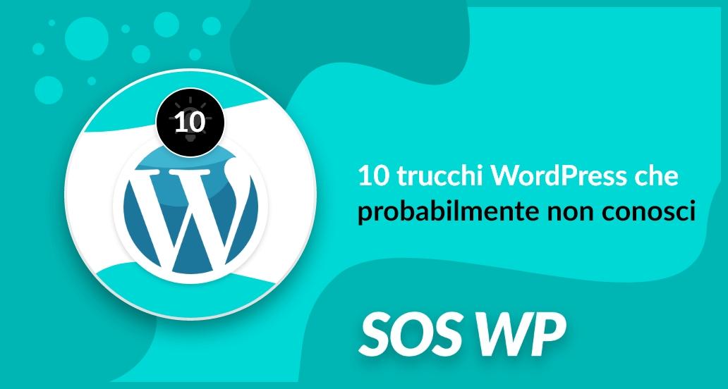 10 trucchi WordPress
