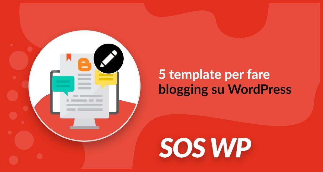 5 template per fare blogging con WordPress