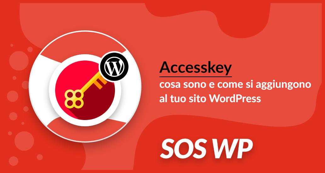 Cosa sono gli accesskey e come usarli in WordPress