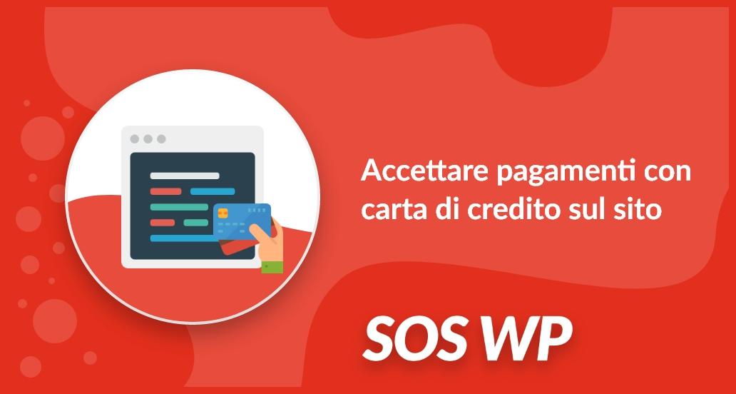 Accettare pagamenti con carta di credito sul sito