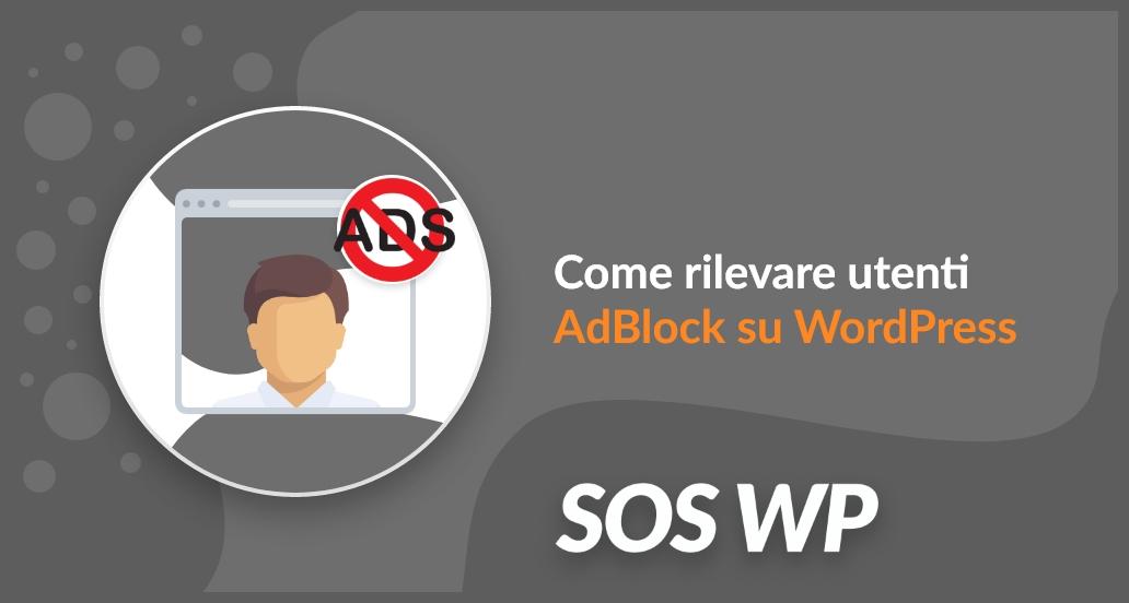 Rilevare utenti AdBlock su WordPress