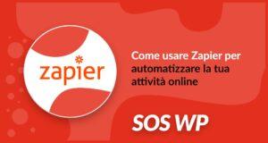 Come usare Zapier per automatizzare la tua attività online