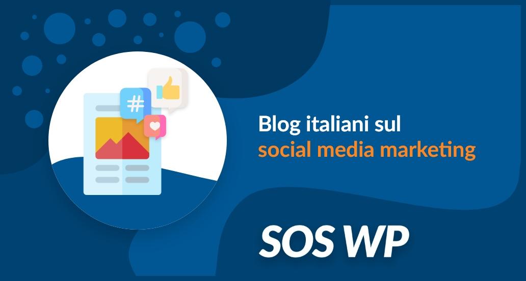 I migliori blog italiani sul social media marketing