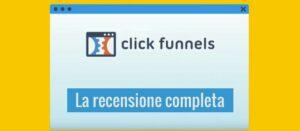 Recensione completa di ClickFunnels
