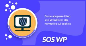 Come adeguare il tuo sito WordPress alla normativa sui cookies