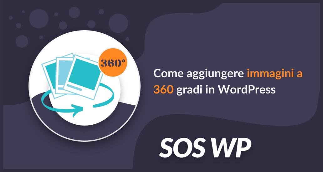 Come aggiungere immagini a 360 gradi in WordPress