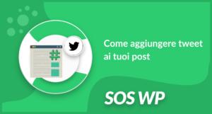 Come aggiungere tweet ai tuoi post