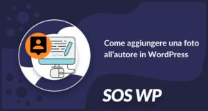 Come aggiungere una foto all'autore in WordPress