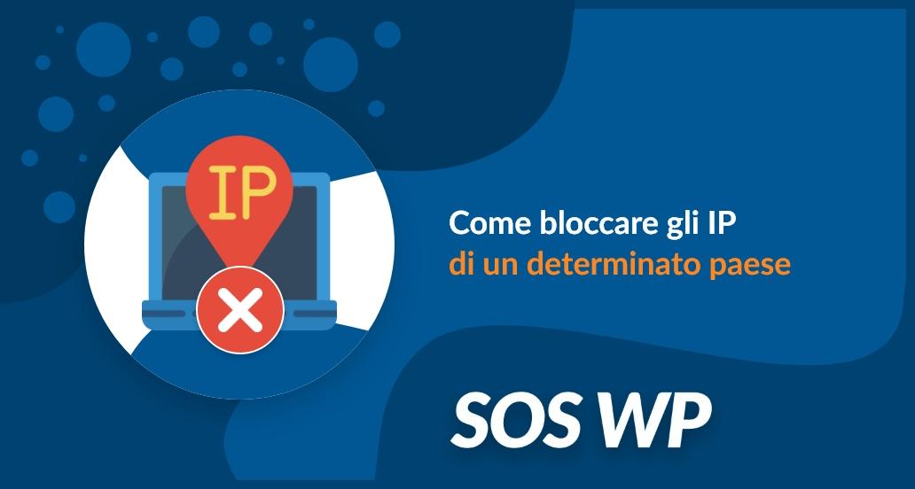 Come bloccare gli IP di un determinato paese