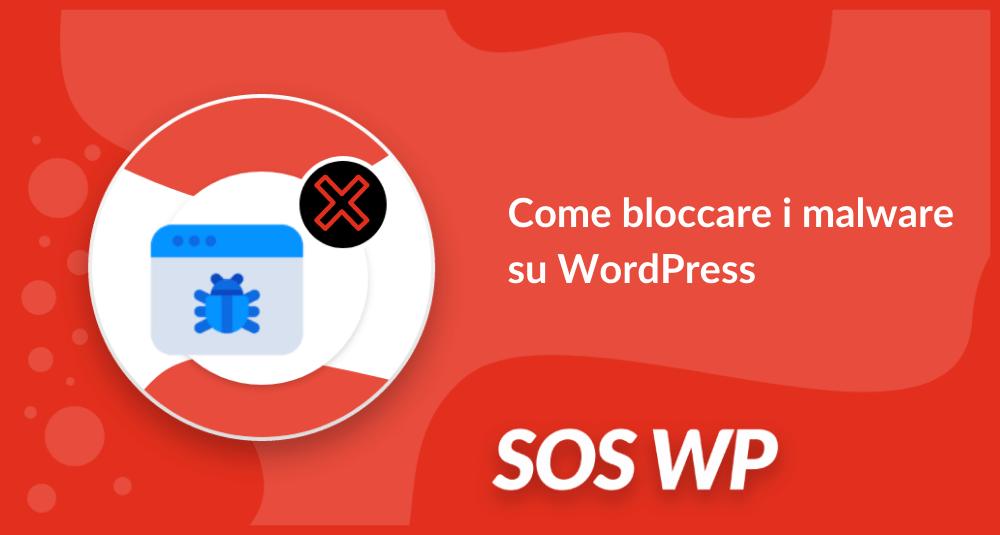 Come bloccare i malware su WordPress