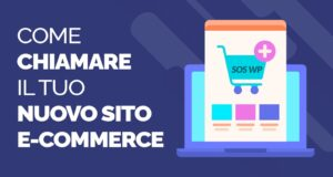 Come chiamare il tuo nuovo sito eCommerce
