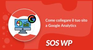 Come collegare il tuo sito a Google Analytics