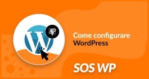 Come configurare WordPress