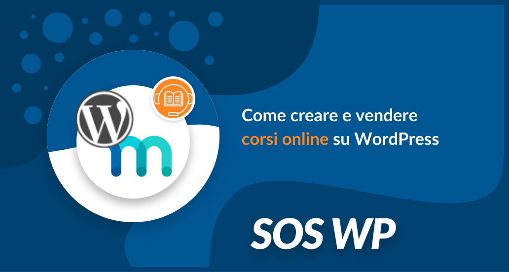 Come creare e vendere corsi online su WordPress