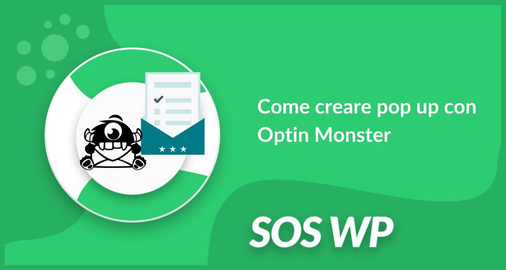 Come creare pop up con Optin Monster