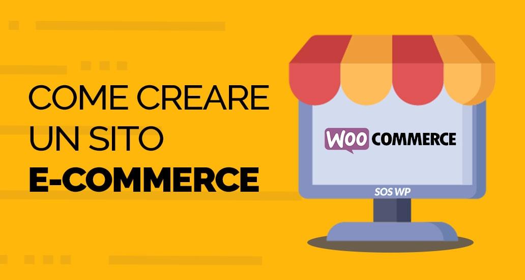 Come creare un sito eCommerce su WordPress