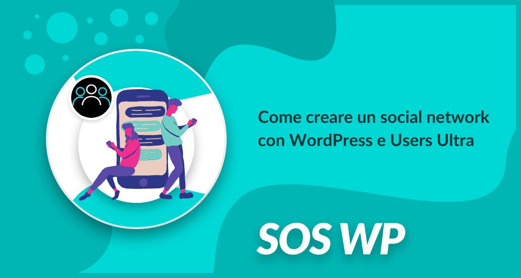 Come creare un social network con WordPress e Users Ultra