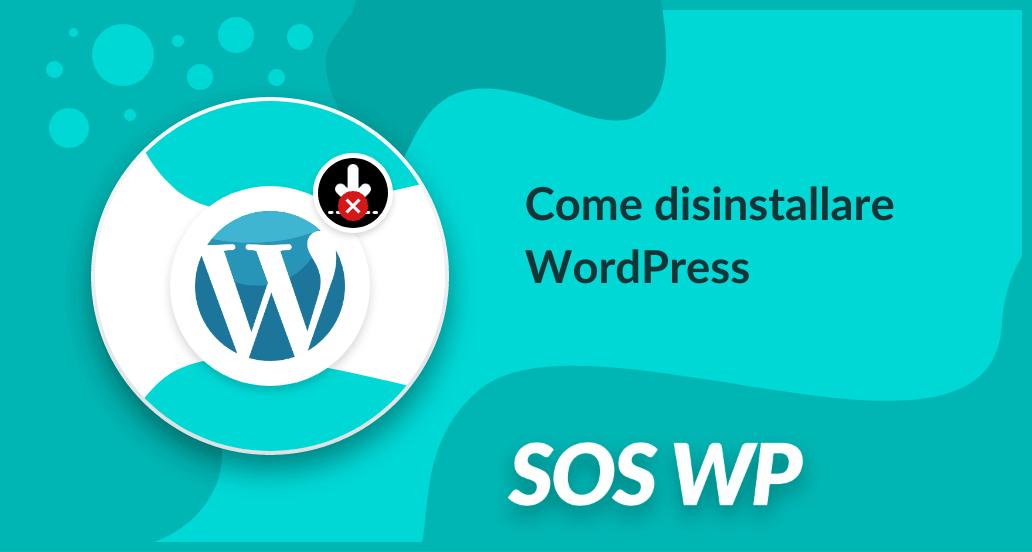 Come disinstallare WordPress
