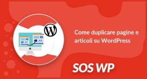 Come duplicare pagine e articoli su WordPress