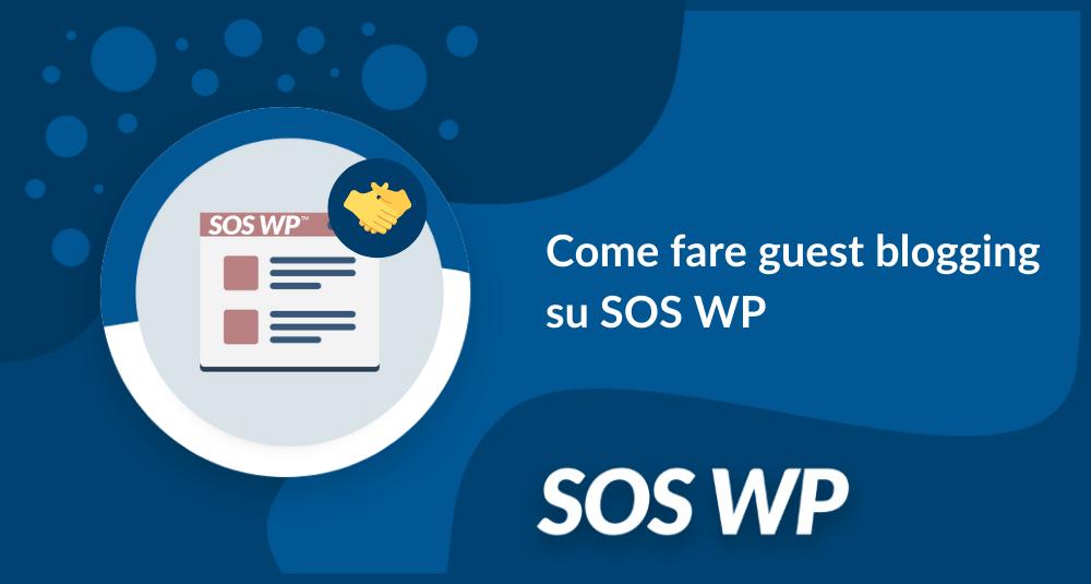 Come fare guest blogging su SOS WP-min