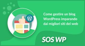 Come gestire un blog WordPress imparando dai migliori siti del web