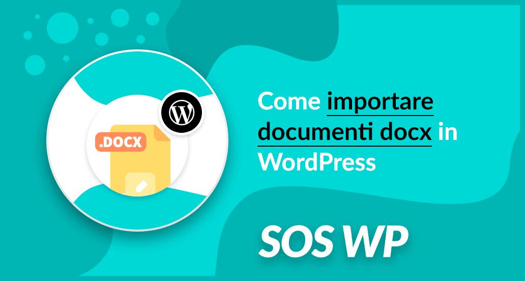 Come importare documenti docx in WordPress