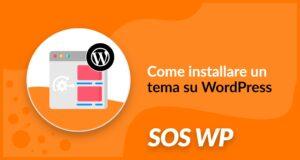 Come installare un tema su WordPress