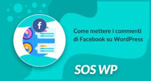 Come mettere i commenti di Facebook su WordPress
