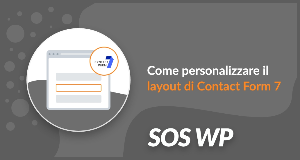 Come modificare e personalizzare il layout di Contact Form 7