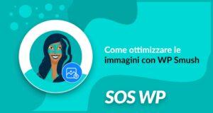 Come ottimizzare le immagini con WP Smush