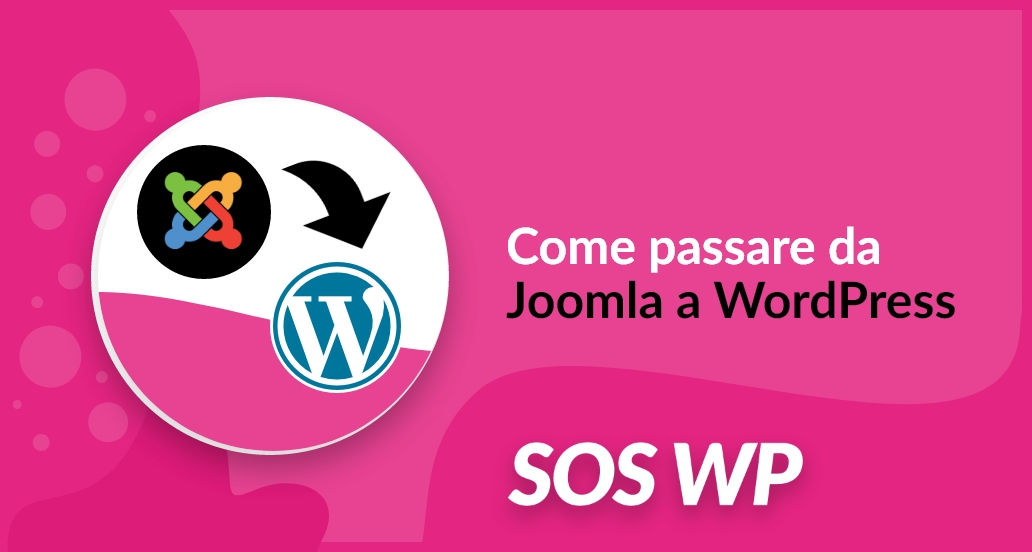 Come passare da Joomla a WordPress