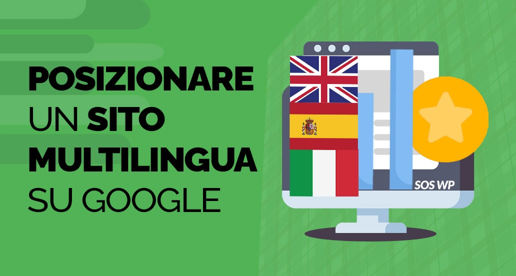 SEO Multilingua - Come posizionare un sito Multilingua su Google