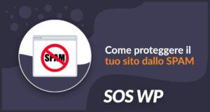 Come proteggere il tuo sito dallo SPAM