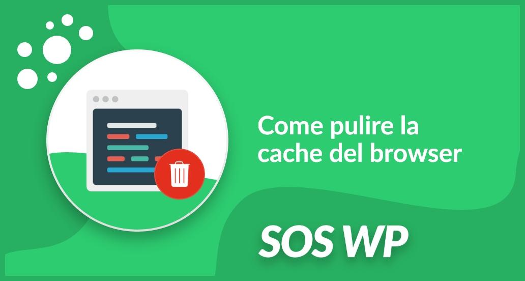Come pulire la cache del browser