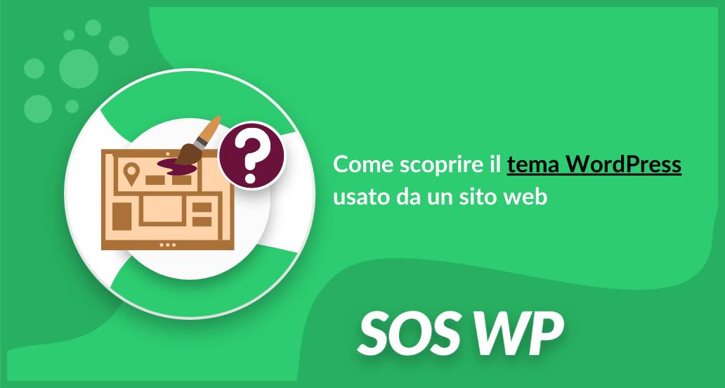 Come scoprire il tema WordPress usato da un sito web