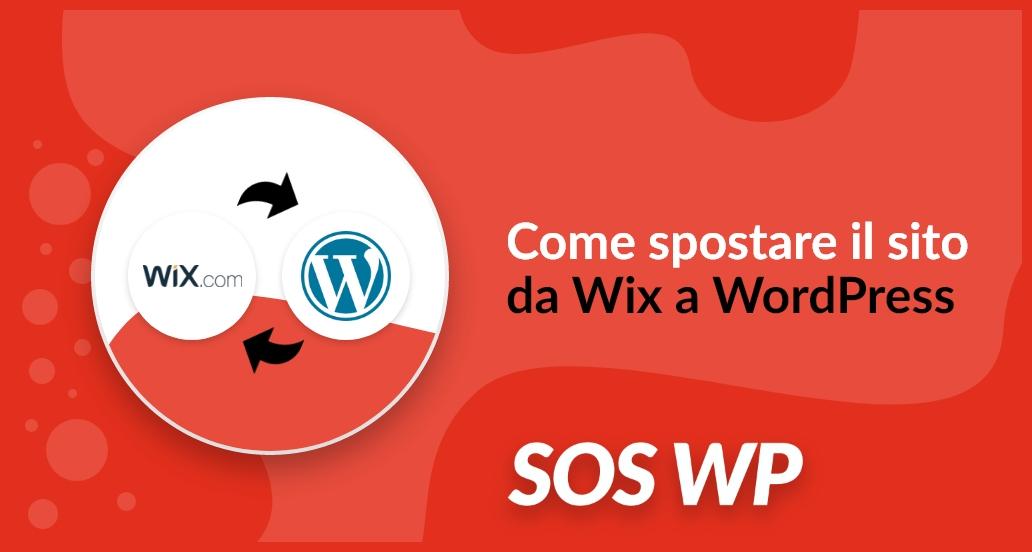 Come spostare il sito da Wix a WordPress
