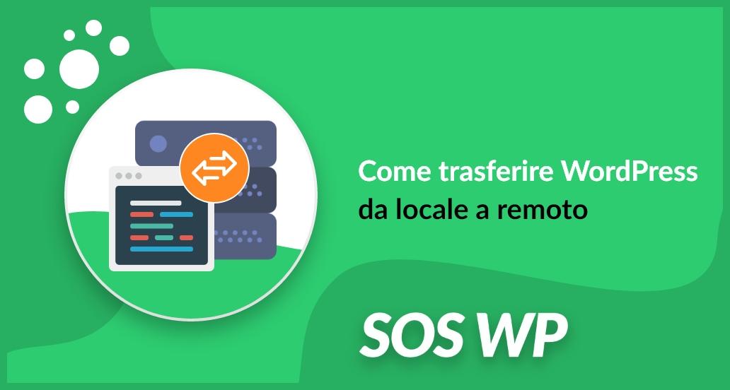 Come trasferire WordPress da locale a remoto