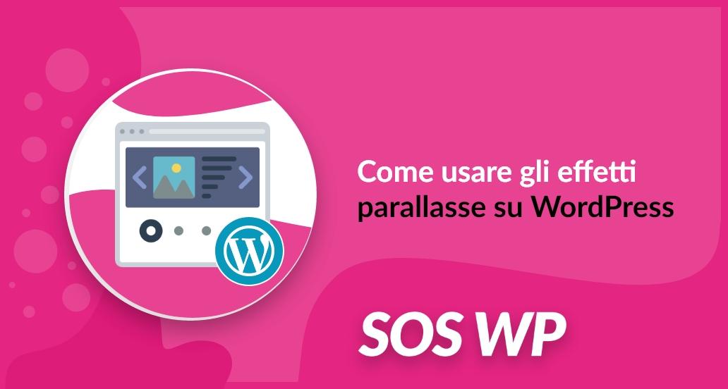 Come usare gli effetti parallasse su WordPress