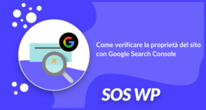 Come verificare la proprietà del sito con Google Search Console