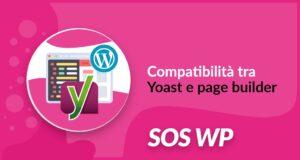 Compatibilità tra Yoast e page builder