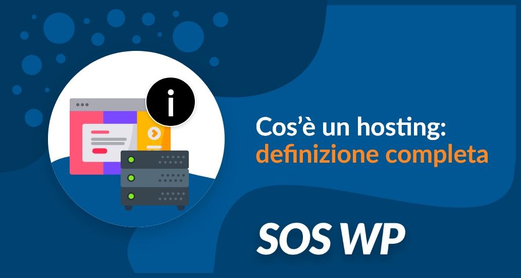 Cos'è un hosting definizione completa
