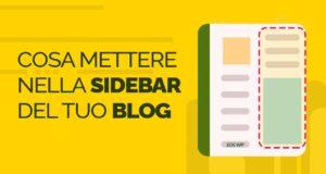Cosa mettere nella sidebar del tuo blog
