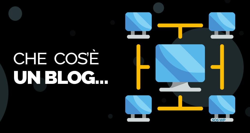 Cos'è un blog - scopri la sua definizione e le sue caratteristiche