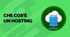 Cos'è un hosting - definizione e significato