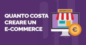 Costo sito eCommerce quanto pagare per creare un negozio online