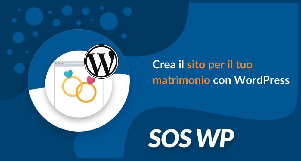 Crea il sito per il tuo matrimonio con WordPress