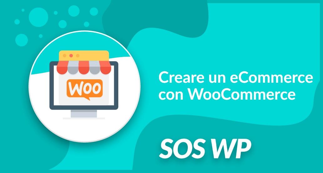 Creare un eCommerce con WooCommerce