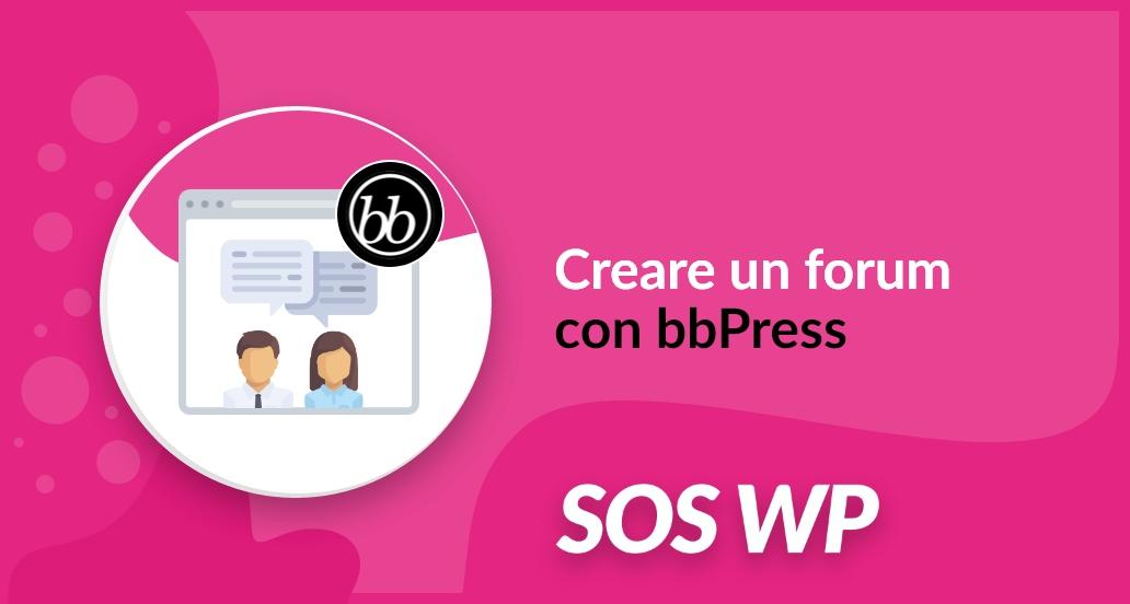 Creare un forum con bbPress