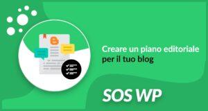 Creare un piano editoriale per il tuo blog